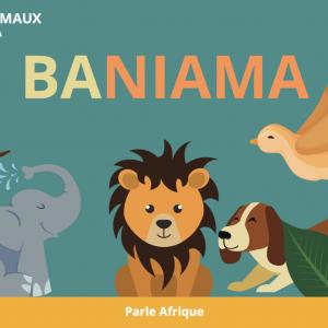 BANIAMA : les animaux en Lingala