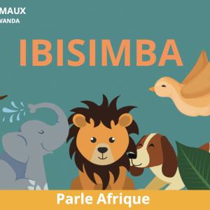 IBISIMBA : Les animaux en Kinyarwanda