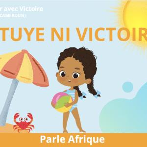 À la mer avec Victoire : I tuyè ni Victoire (en Bassa)