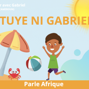 À la mer avec Gabriel : I tuyè ni Gabriel (en Bassa)